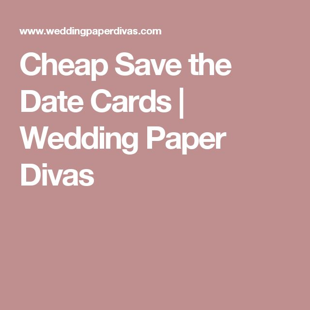 Cheap Save the Date Cards | Wedding Paper Divas