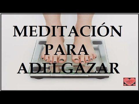 MEDITACIÓN para ADELGAZAR (para realizar antes de dormir) - YouTube