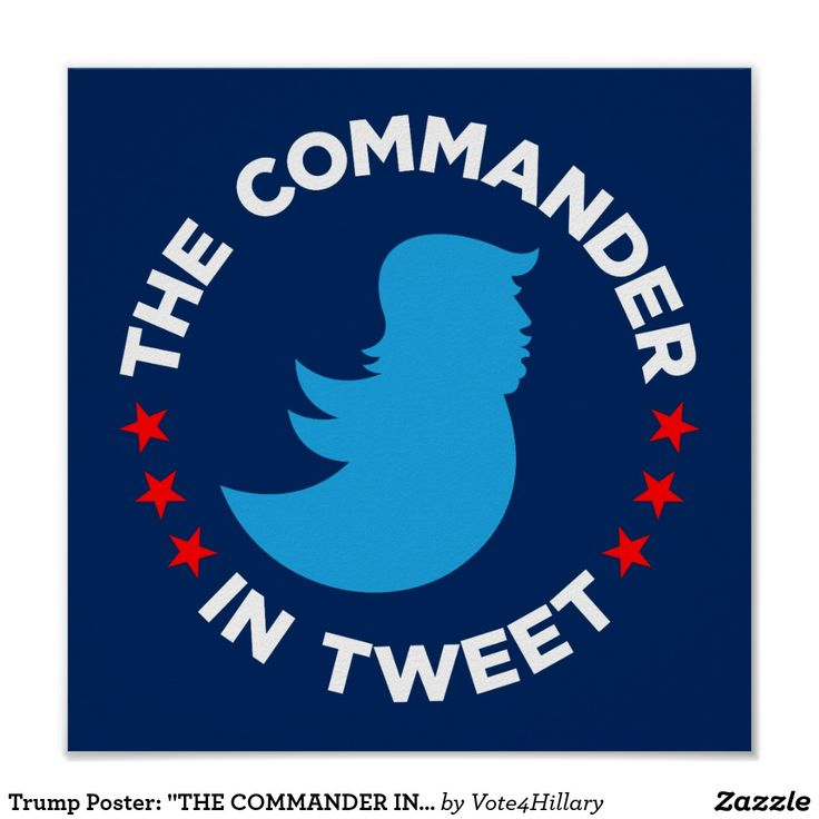 """Trump Poster: """"THE COMMANDER IN TWEET"""" (Small) - SAVE 40% OFF with coupon code ZCLASSOF2017 (""""Trump Sucks"""", Resist, The Resistance, losertrump, """"Stop Trump"""", """"We Still Here"""")"""