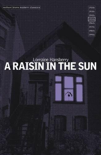 A Raisin in the Sun Essay   Essay