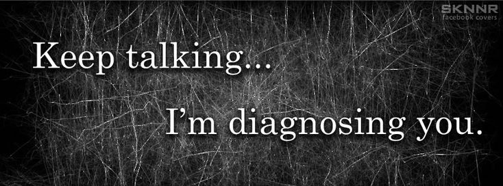 """Keep talking... I'm diagnosing you"" Facebook Cover"