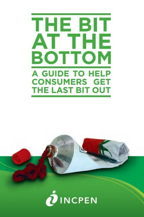 """The Bit at the bottom"": a guide to help consumers get the last bit out. Good pack design can help consumers get to the last bit. The guide supports manufacturers' by highlighting areas that should be taken into consideration early in the product development process.  http://www.incpen.org/   http://www.incpen.org/resource/data/incpen1/docs/UPR.pdf"