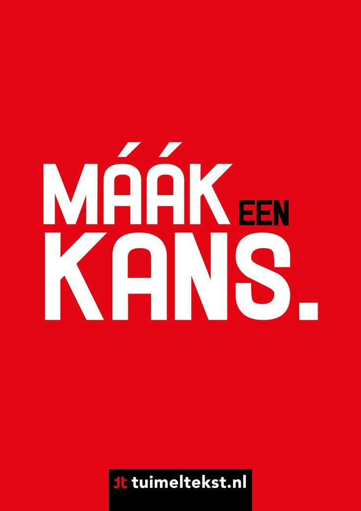 """tuimeltekst.nl on Twitter: """"Maak een kans. @tuimeltekst #ttekst https://t.co/QVdmVkGjSO"""""""
