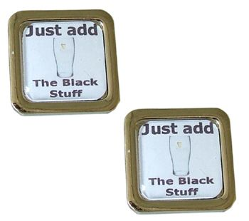 Guiness Cufflinks - Just Add the Black Stuff - put a pint of black gold in there and savour the flavour.
