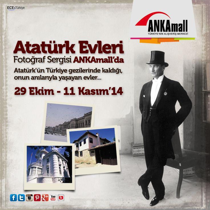 Atatürk Evleri Fotoğraf Sergisi ANKAmall'da! Atatürk'ün Türkiye gezilerinde kaldığı, onun anılarıyla yaşayan evler, Atatürk Evleri Fotoğraf Sergisi ile 29 Ekim - 11 Kasım tarihleri arasında ANKAmall'da.