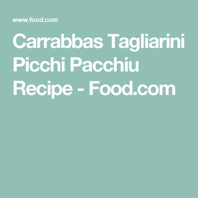 Carrabbas Tagliarini Picchi Pacchiu Recipe - Food.com