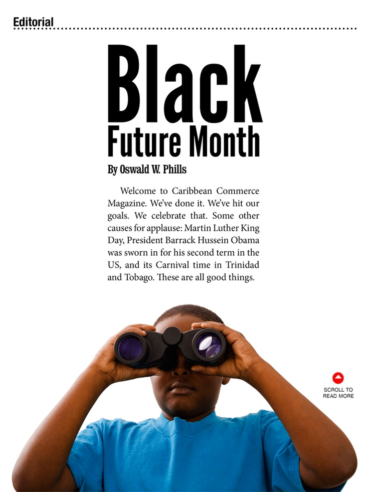 Vol 2 Issue 1: Black Future Month a new look at Black History