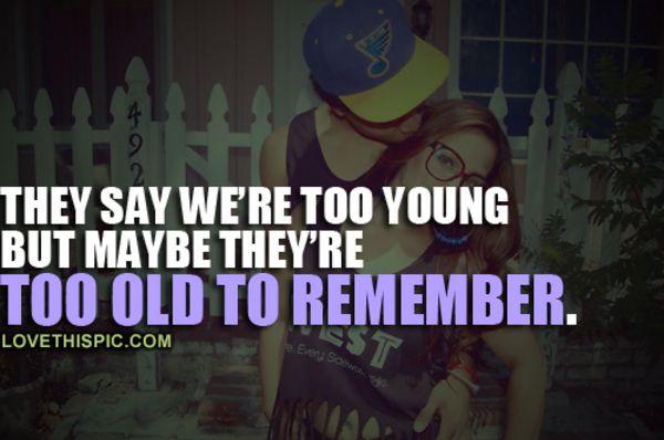 Being Young Quotes Quotes Quotes Young Quotes Words