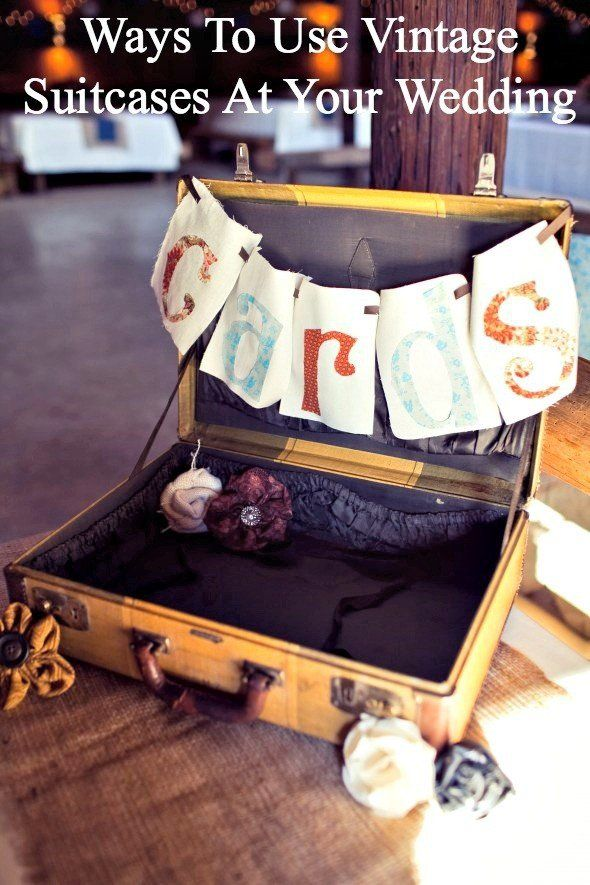 How To Use Vintage Suitcases For Your Wedding
