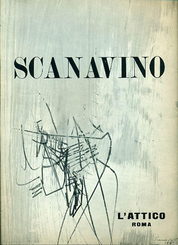 Scanavino. Catalogo. Roma,  Galleria l'Attico,  1962. Testo di Enrico Crispolti.