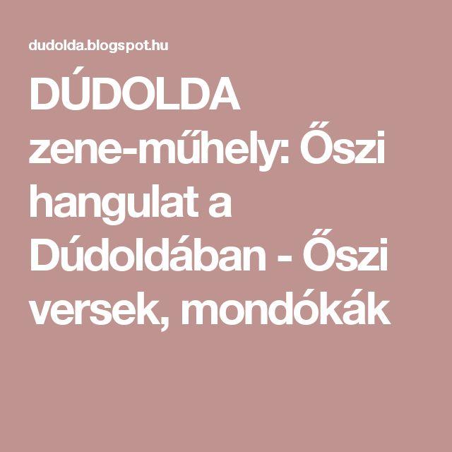 DÚDOLDA zene-műhely: Őszi hangulat a Dúdoldában - Őszi versek, mondókák