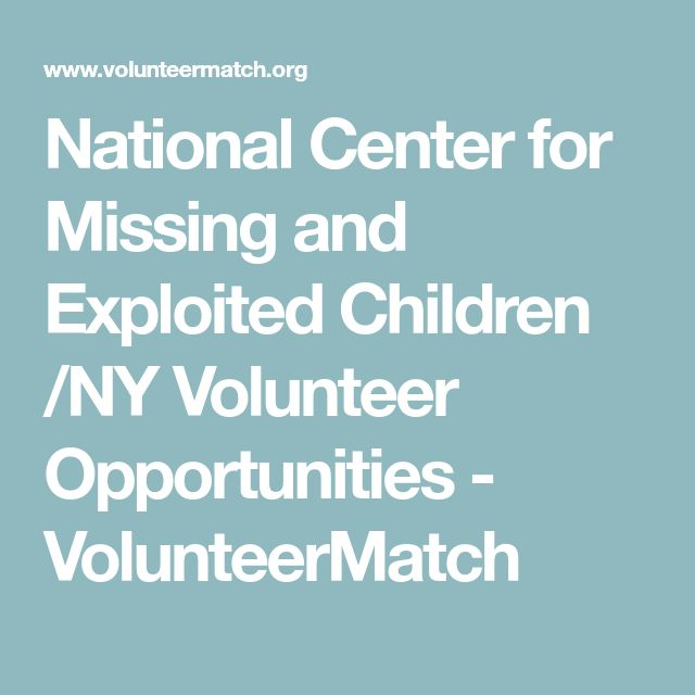 National Center for Missing and Exploited Children /NY Volunteer Opportunities - VolunteerMatch