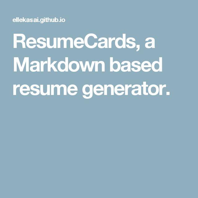 ResumeCards, a Markdown based resume generator Jekyll - resume generator