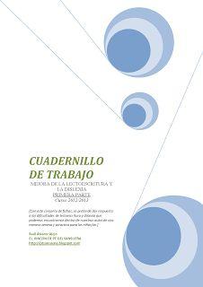 DISLEXIA: INVESTIGACIÓN Y TRABAJO: MEJORA DE LA LECTOESCRITURA EN LA DISLEXIA
