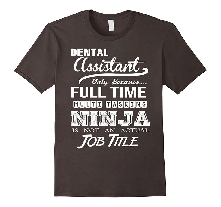 Dental Assistant Job Title Shirt