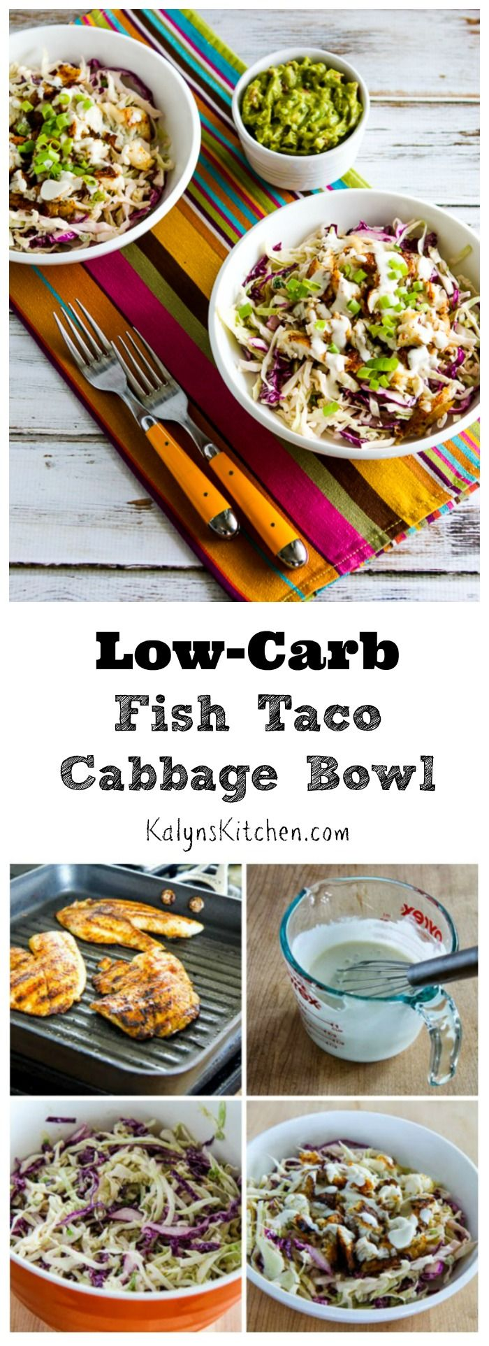 These Low-Carb Fish Taco Cabbage Bowls have all the amazing flavors of fish tacos without the carbs! You can cook the fish on an outdoor grill or on a grill pan on the stove, or even use leftover grilled fish to make this delicious one-dish summer meal that's low-carb, gluten-free and South Beach Diet friendly. And this tasty bowl meal can be Paleo or Whole 30 approved with the right ingredient choices. [from KalynsKitchen.com]