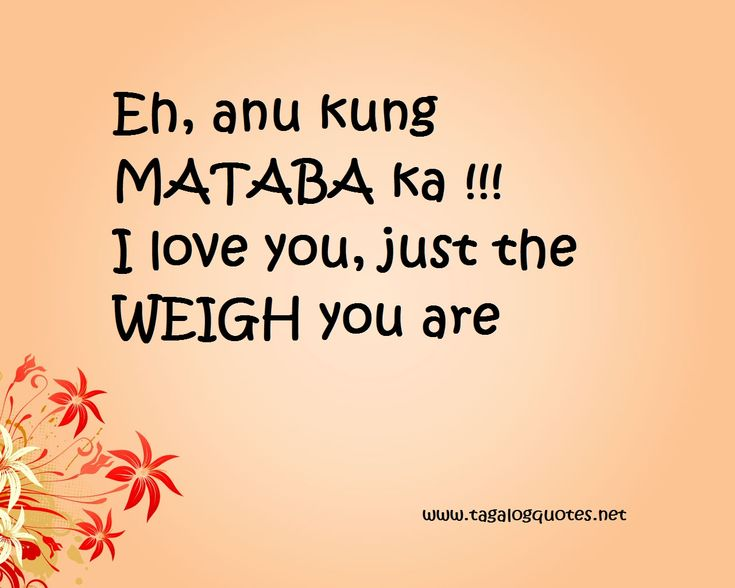 love quotes tagalog nakakatawa aLU4UkhdO