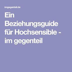 Ein Beziehungsguide für Hochsensible - im gegenteil