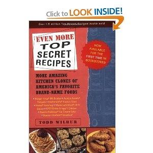 Even More Top Secret Recipes: More Amazing Kitchen Clones of America's Favorite Brand-Name FoodsFavorite Brand Nam, Tops Secret, Secret Recipe, America Favorite, Amazing Kitchens, Brand Nam Food, Brandnam Food, Kitchens Clone, Favorite Brandnam