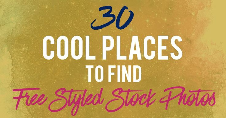 30 Cool Places To Find Free Feminine Styled Stock Photos Don't we all love those pretty + feminine styled stock photos?