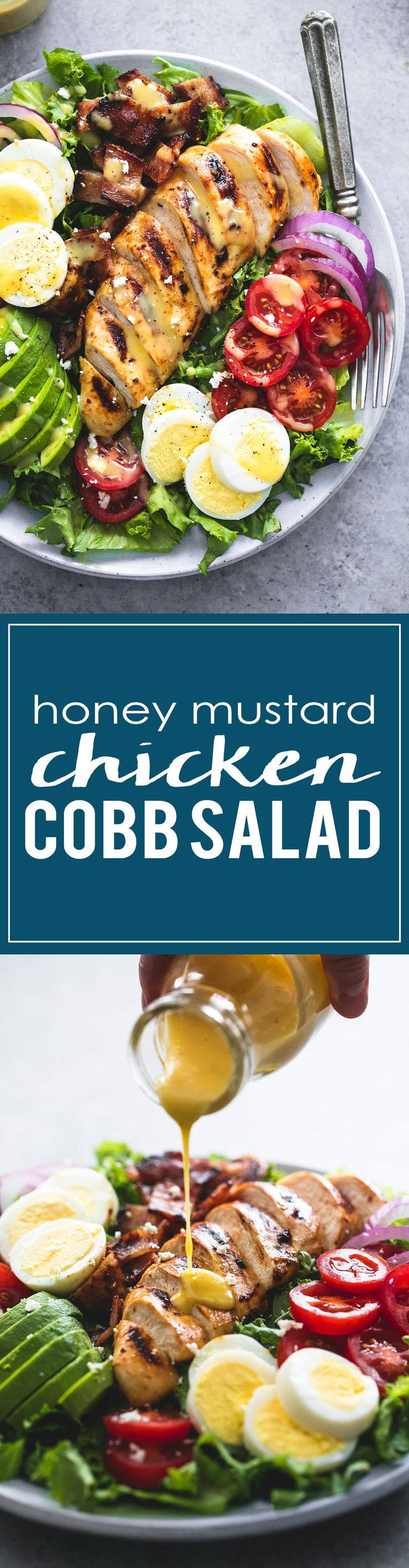 Easy and delicious honey mustard chicken cobb salad is healthy, hearty main dish salad that will leave everyone begging for more.