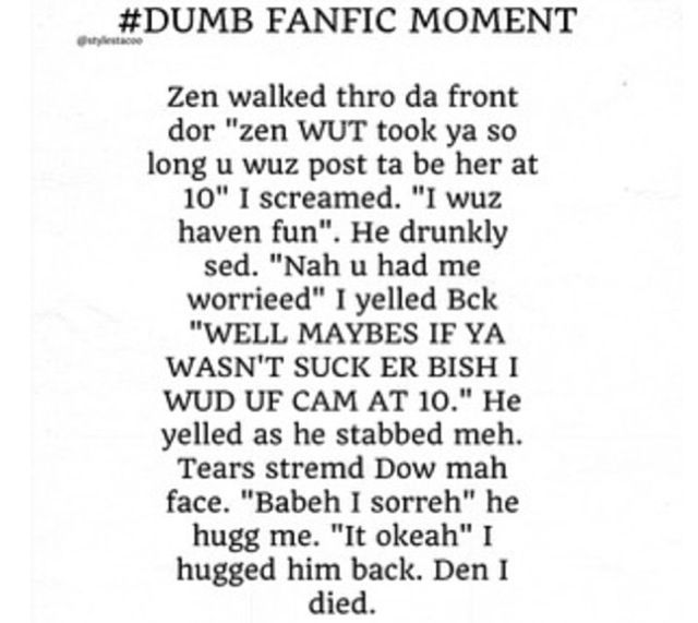Ahahahaaaa! Lol! That's totally a stupid fanfic stupid moment! :p