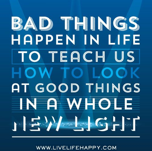Bad Things Happen But Ends Up On Good Quotes: 84 Best Images About SpeaksTheTruth#Quotes On Pinterest