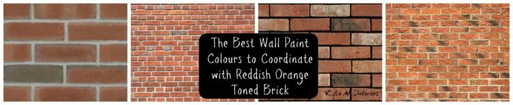 the best wall paint colours to coordinate witAre you feeling brave?  Chelsea gray is a beautiful rich charcoal gray.  This gray will tie nicely into the mortar/grout of your brick and help to neutralize thingsck.