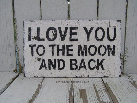 I love you to the moon and back: Iloveyou, Girls, Quotes, I Love You, My Boys, Children Books, Love Sayings, The Moon, Kids Rooms