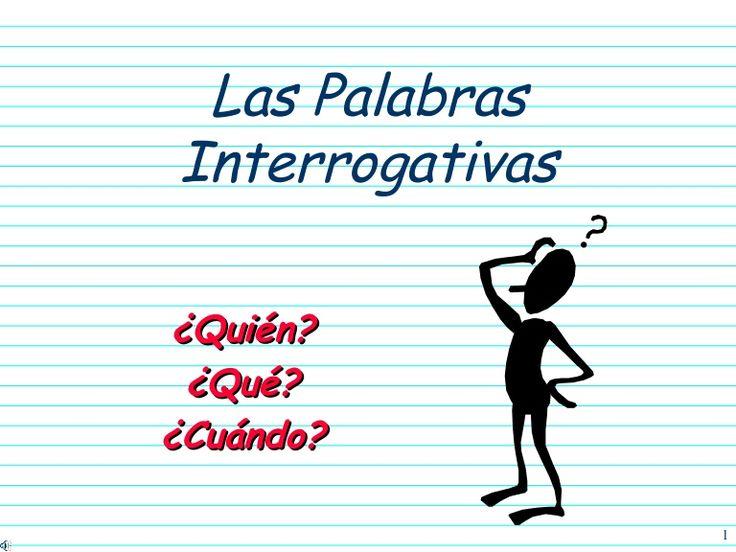 palabras-interrogativas by marcelablasiyh via Slideshare