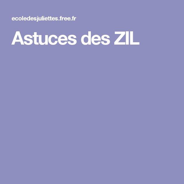 Astuces des ZIL