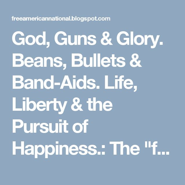 """God, Guns & Glory. Beans, Bullets & Band-Aids. Life, Liberty & the Pursuit of Happiness.: The """"few bad apples"""" defense for cops is over."""