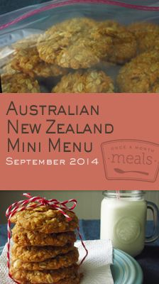 Saucy barbecued prawns and savory lamp pies are just a couple delights that will cross your table as we delve into the culinary stylings of Australia & New Zealand on this stop in our Passport to Eating series. | September in Australia & New Zealand Mini 2014 Menu | Once A Month Meals | OAMC | Freezer Cooking | Freezer Meals | Customized Shopping List | Custom Serving Menus | Pre-planned Menus | Customize your own!
