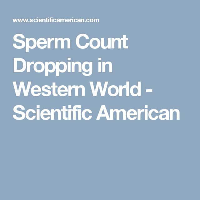 Sperm Count Dropping in Western World - Scientific American