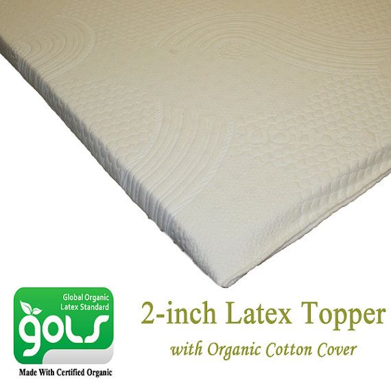 All Organic Latex Topper Made With Certified Organic Latex Covered In  Organic Cotton Cover   2