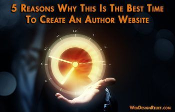 Why it's the best time to launch an author website! http://writersrelief.com