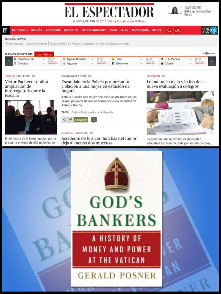 "Spanish speaking friends: A column today about God's Bankers in Columbia's oldest newspaper, El Espectador ""Posner in his research demonstrates that the decisions of the Vatican over the Nazis, in part, was dependent on financial considerations. In other words, the Vatican's position made business sense, but was not pious."" http://www.elespectador.com/opinion/los-banqueros-de-dios"