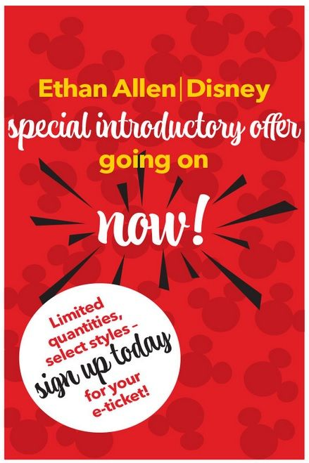 Have you signed up? Trust us you won't want to miss this! Head on over to www.ethanallen.com and sign up for your e-ticket and get up to date information about our Disney Launch and special offers  #EthanAllen #EthanAllenWoodbury #Woodbury #EADisney #EthanAllenDisney