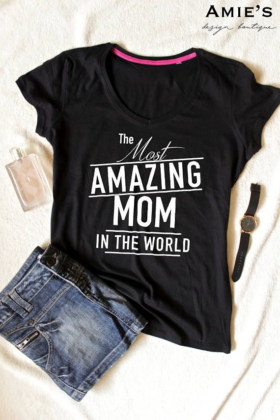 a24a89bf0d Mom Shirt, Mother's Birthday Gift, Best Mom T Shirt, Mommy T Shirt Welcome  to our shop :) Here you can find unique, sweet and stylish outfits for you  and ...