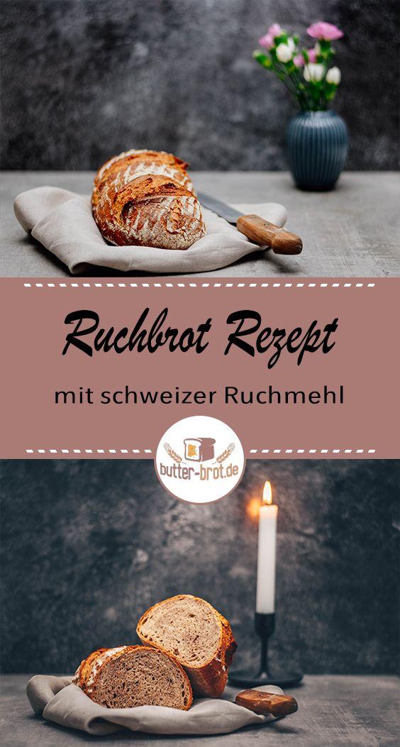 schweizer Ruchbrot Rezept aus 100% Ruchmehl