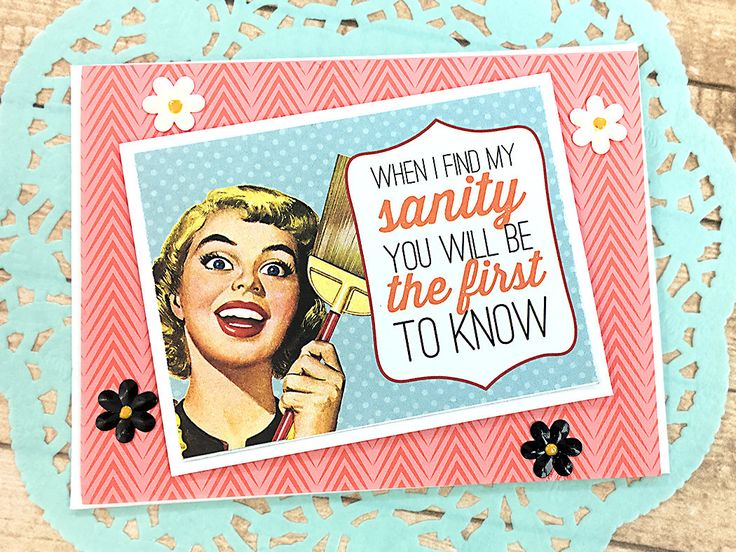 """When I Find My Sanity Greeting, Note Card, Humor, Friend, BFF, Family, Joke, Birthday, Silly, Girls, Keep in Touch, Flowers, Fun -5.5"""" x4.25 by PaperDahlsLLC on Etsy"""