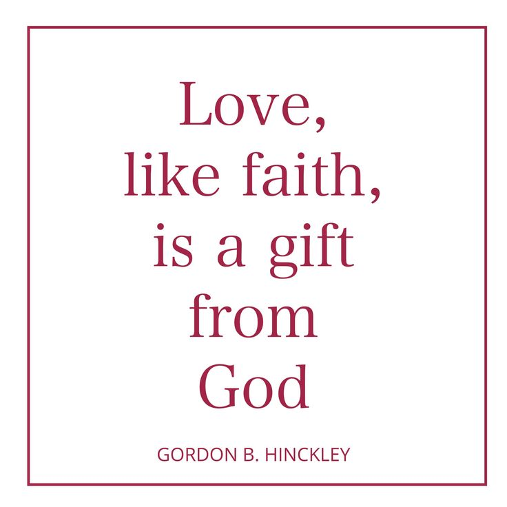Gordon B Hinckley Quotes About Love : 10 Best images about LDS Quotes on Pinterest Packers, Elaine dalton ...