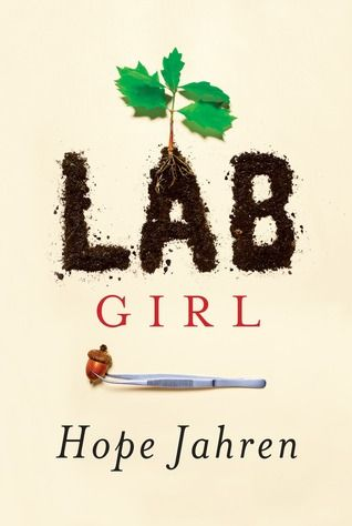 """Lab girl: a story of trees, science and love"", by Hope Jahren - Acclaimed scientist Hope Jahren has built three laboratories in which she's studied trees, flowers, seeds, and soil.  Jahren's descriptions of her work, her intense relationship with the plants, seeds and soil she studies, and her insights on nature enliven every page of this thrilling book."