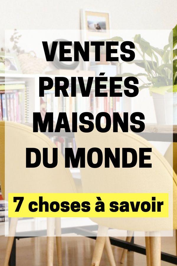 7 Choses à Savoir sur la Vente Privée Maisons du Monde ! Toutes les astuces et...