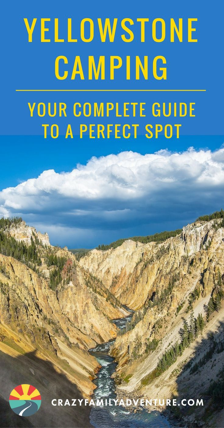 yellowstone camping: your complete guide to a perfect spot | family