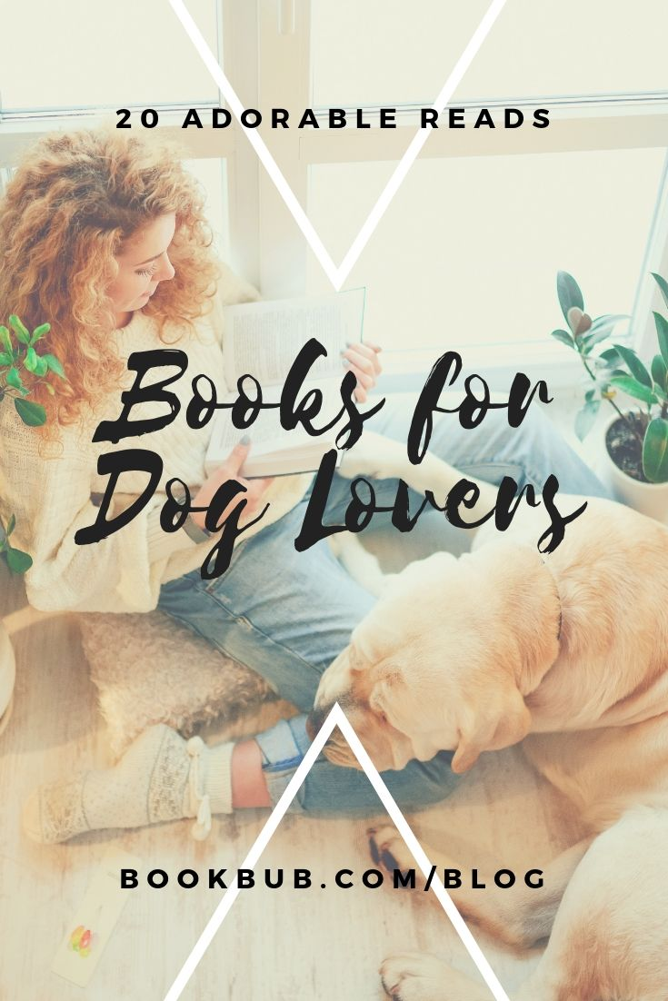 20 Books About Dogs That Will Melt Your Heart | Books for Teens