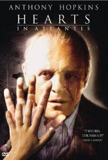 """""""Hearts in Atlantis""""-Stephen King...No, This Novel Is NOT About the Lost Island, But Rather A Man With Odd Powers....One Of King's Best...I Loved Both the Book & The Movie, Starring Anthony Hopkins...King Never Seems To Miss the """"Scare Me To Death"""" Mark!!"""