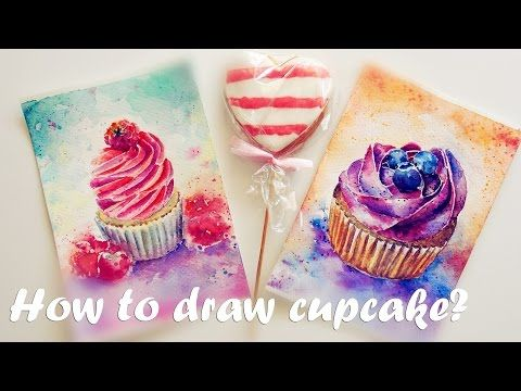 How to draw cupcake? Speed painting.Watercolor tutorial. Как нарисовать кекс? Урок рисования. - YouTube