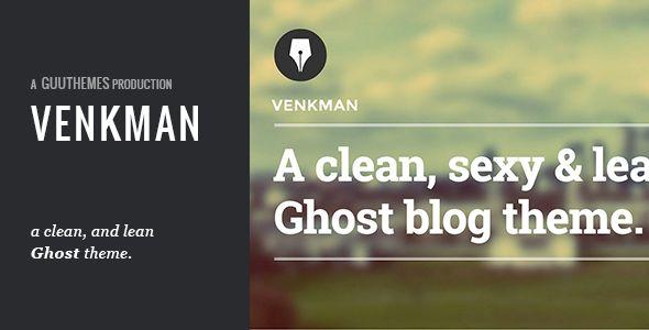 Venkman - A Clean, Modern Ghost Theme - Ghost Themes Blogging
