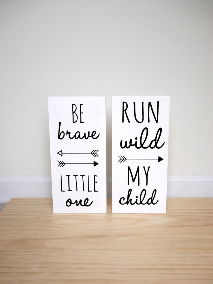 Woodland Nursery, Be Brave Little One and Run Wild My Child SET OF 2 SIGNS, Sign Decor, Playroom Sign, Tribal Nursery by HandyGerl on Etsy https://www.etsy.com/listing/250217989/woodland-nursery-be-brave-little-one-and